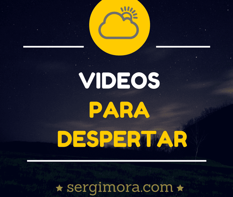 Videos para Despertar la Conciencia