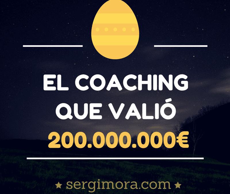 La sesión de coaching personal que valió más de 200.000.000 de euros